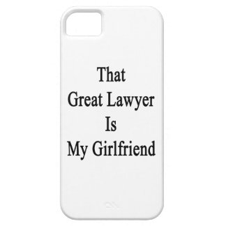 That Great Lawyer Is My Girlfriend iPhone 5/5S Covers