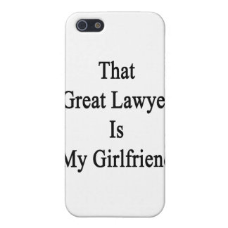 That Great Lawyer Is My Girlfriend Covers For iPhone 5