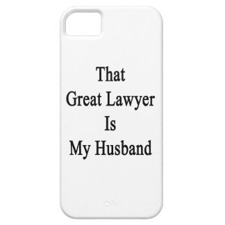 That Great Lawyer Is My Husband iPhone 5 Covers