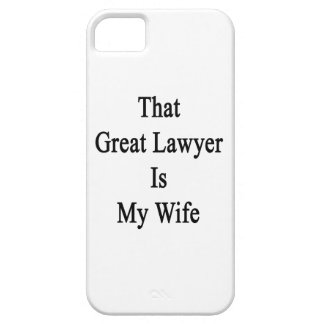 That Great Lawyer Is My Wife iPhone 5/5S Cover