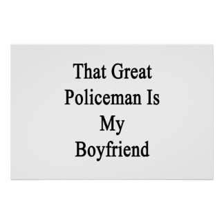 That Great Policeman Is My Boyfriend Poster