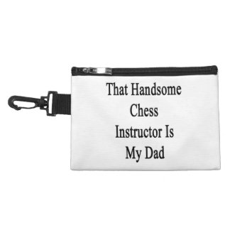 That Handsome Chess Instructor Is My Dad Accessory Bags