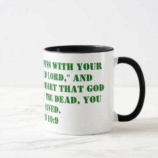 """That if you confess with your mouth, """"Jesus is ... Mug"""