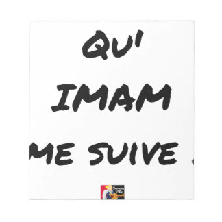 THAT IMAM FOLLOWS ME! - Word games - François City Notepad