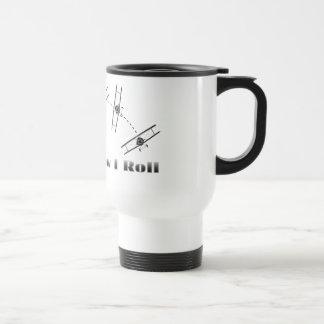 That Is How I Roll Travel Mug