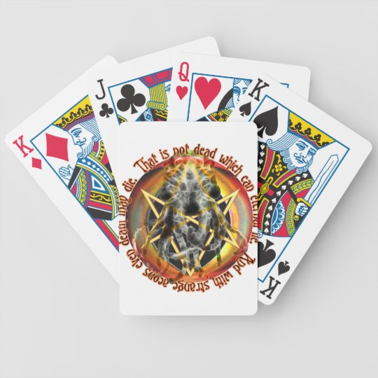 That is not dead which can eternal lie bicycle playing cards