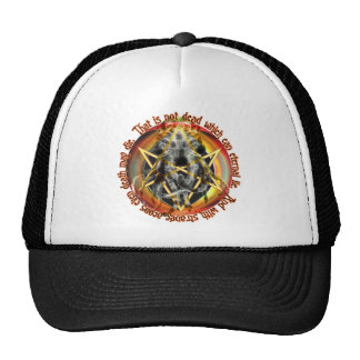 That is not dead which can eternal lie trucker hat