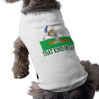 That Kind Of Day Pet Tee