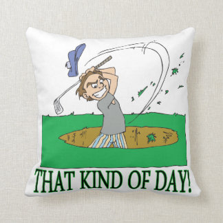 That Kind Of Day Pillow