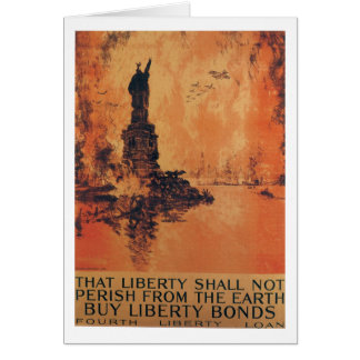 That Liberty Shall Not Perish From The Earth Card