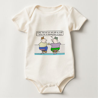 That men are all alike is reassuring. baby bodysuit