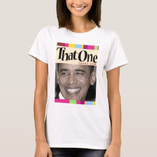 That One! T-Shirt