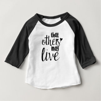 """""""That others may live"""" toddler baseball tee"""