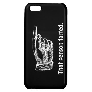 That Person Farted iPhone 5C Cases