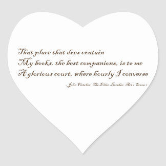 That Place That Does Contain My Books Heart Stickers