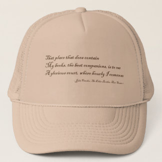 That Place That Does Contain My Books Trucker Hat