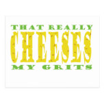 That Really Cheeses My Grits Postcard