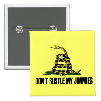 That Really Rustled My Jimmies Pinback Button