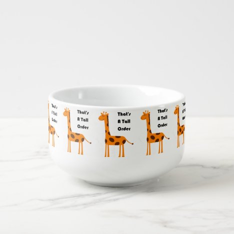 That's a Tall Order Orange Giraffe Cartoon Soup Mug