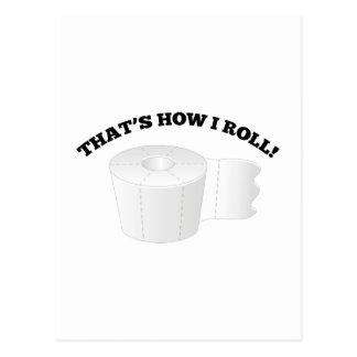 That's How I Roll! Postcard