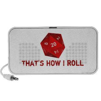That s How I Roll Speaker