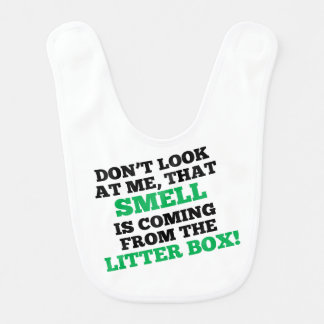That Smell Is Coming From The Litter Box Bibs