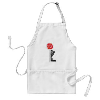That Stop Sign Adult Apron