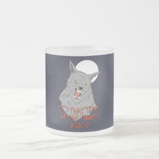 That Time of the Month 10 oz Frosted Glass Mug