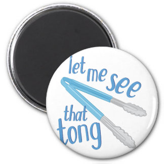 That Tong Magnet