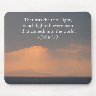 That was the true Light, which lighteth every man Mouse Pad