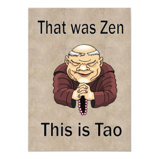 That Was Zen, This Is Tao Card