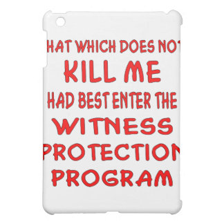 That Which Does Not Kill Me Had Best Enter iPad Mini Cover