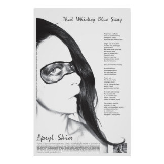 That Whiskey Blue Sway Poster by Apryl Skies