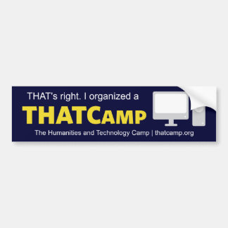 THATCamp Organizer Bumper Sticker