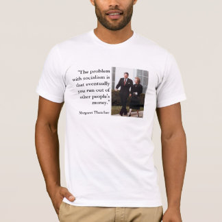Thatcher and Reagan Conservative Quote T-Shirt