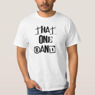 ThatOnEBanD! Shirt