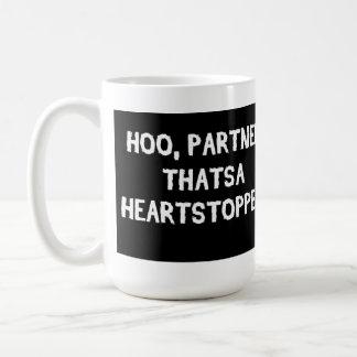 That's a Heart Stopper! Coffee Mug