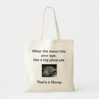 That's a moray bag