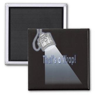 That's a Wrap! Magnet