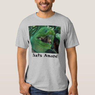 That's Amore! T Shirt