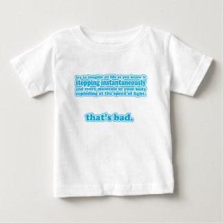 That's Bad! Baby T-Shirt