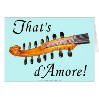 That's d'Amore! Card