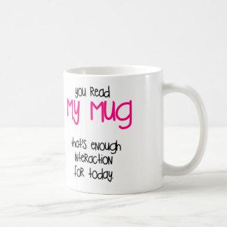 That's Enough Classic White Coffee Mug