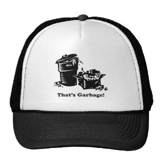 That's Garbage Trucker Hat