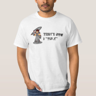 """That's how I """"role"""" - warrior T-Shirt"""