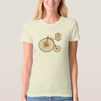 That's How I Roll Bicycle tee shirt