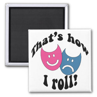 That's How I Roll (black) 2 Inch Square Magnet