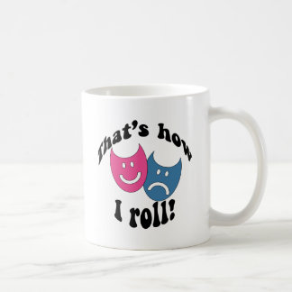 That's How I Roll (black) Coffee Mug