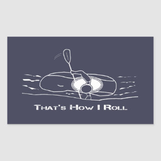 That's How I Roll (Bold Font) Sticker