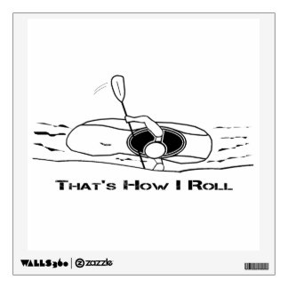 That's How I Roll (Bold Font) Wall Decal